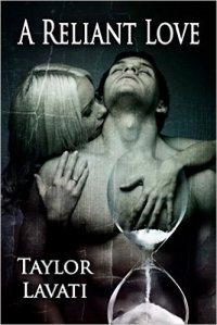 A Reliant Love Taylor Lavati