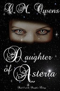 Daughter Trilogy 2 - Daughter of AsteriA