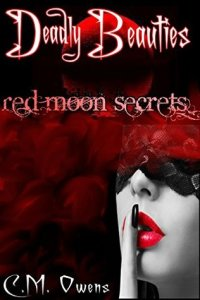 Deadly Beauties (3) - Red Moon Secrets