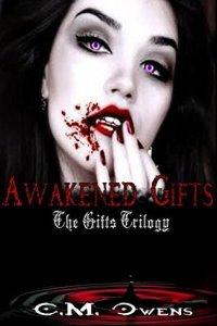 Gifts Trilogy 3 - Awakened Gifts